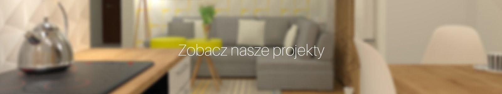 Zobacz nasze projekty